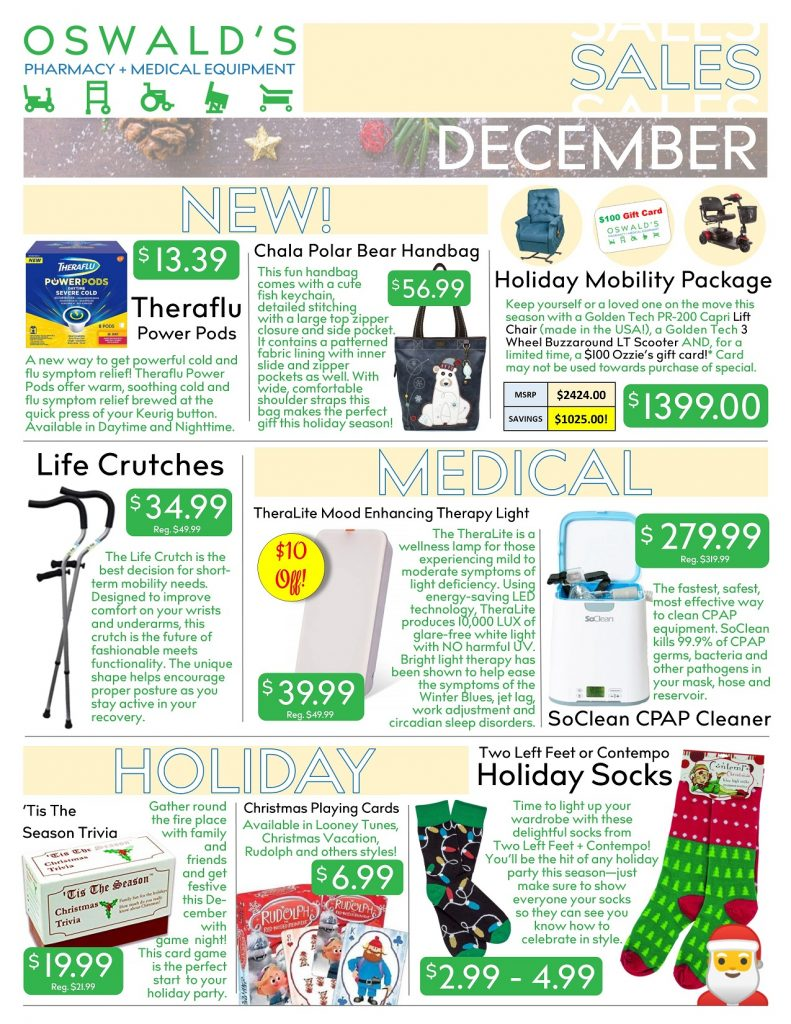 Oswald's Pharmacy Promotions flyer for December 2018. Sales on medical equipment, rentals, toys and more.