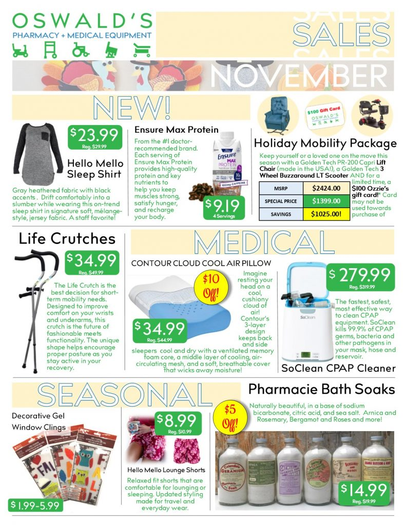 Oswald's Pharmacy Promotions flyer for November 2018. Sales on medical equipment, rentals, toys and more.