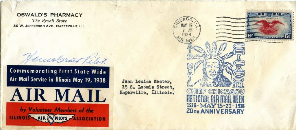 An envelope from the first Air Mail delivery to Naperville, IL on May 18, 1938. Addressed from Louis Oswald to his granddaughter Jean Kester.