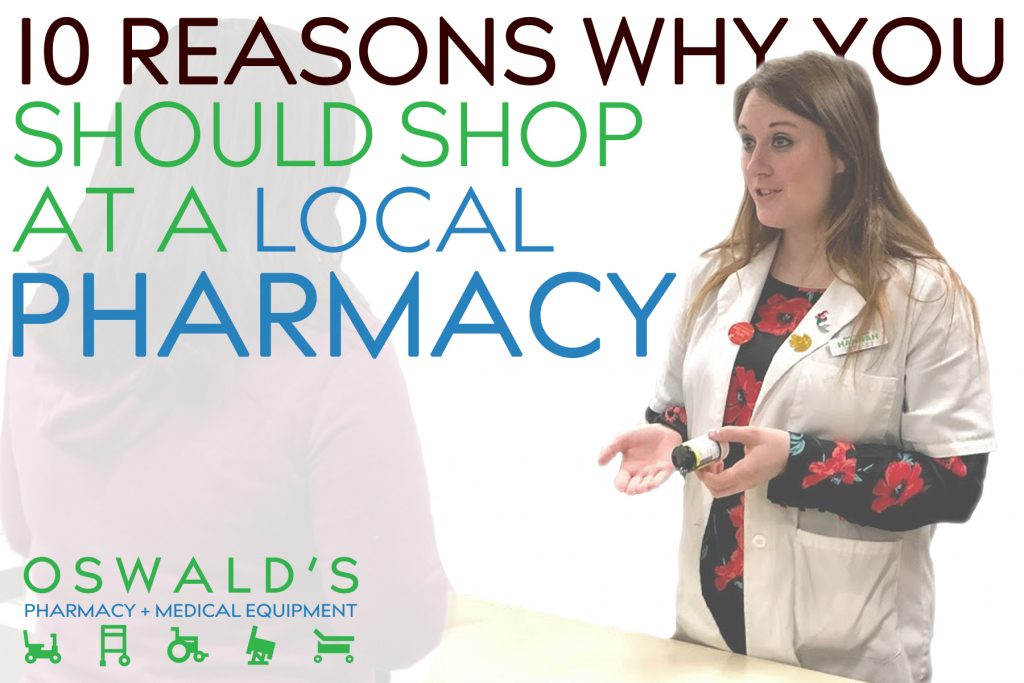 10 Reasons Why You Should Shop At A Local Pharmacy