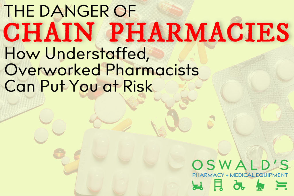 The Danger of Chain Pharmacies: How Understaffed, Overworked Pharmacists Can Put You at Risk