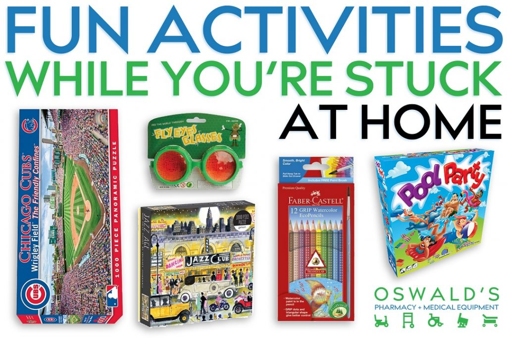 Fun Activities While You're Stuck at Home