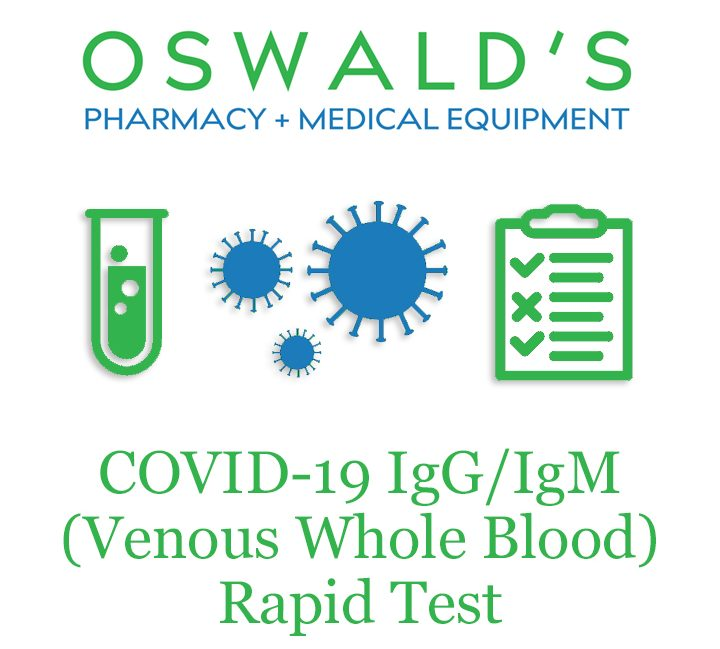 "Oswald's Pharmacy COVID-19 Antibody Test logo. Logo shows stylized lab graphics above the phrase ""COVID-19 IgG/IgM (Venous Whole Blood) Rapid Test. Oswald's Pharmacy/Medical Equipment Logo on top."