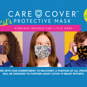 Care Cover Kid's Protective Mask product image. Graphic of 3 children wearing Care Cover Kid's Protective Masks under the product logo. The bottom has a note that a portion of all proceeds will be donated to national COVID-19 relief funds.