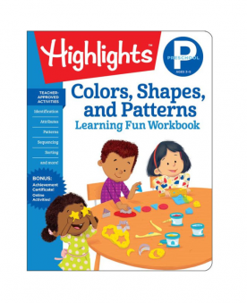 Highlights Colors, Shapes, and Patterns Learning Fun Workbook. Cover of book shown; title over and illustration of children doing arts & crafts.