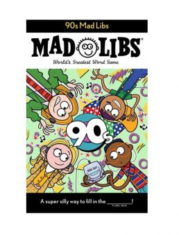Mad Libs 90s. Image of the Mad Libs 90's activity book.