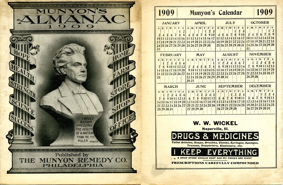 Munyon's Almanac 1909. Picture of the cover on the left side next to a calendar for 1909 on the right. W.W. Wickel name on the right side (first generation owner of Oswald's Pharmacy).