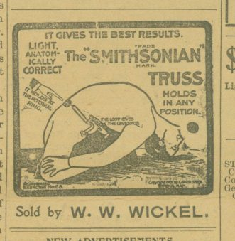 Oswald's Pharmacy ad from 1902. Ad features 'Somithsonian Truss,' and was run in the Naperville paper by W.W. Wickel (first generation Oswald's Pharmacy owner) in 1902.