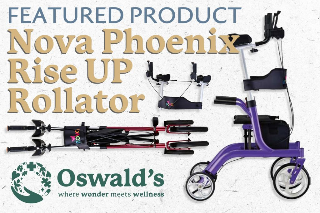 Featured Product: Nova Phoenix Rise UP Rollator