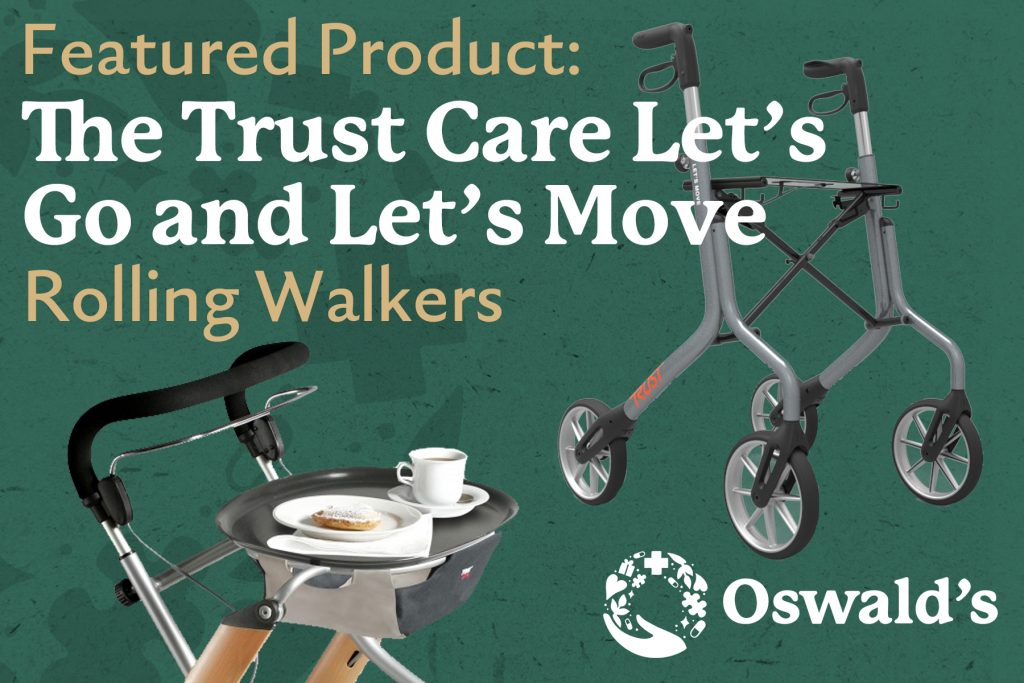 Featured Products: The Trust Care Let's Go & Let's Move Rolling Walkers