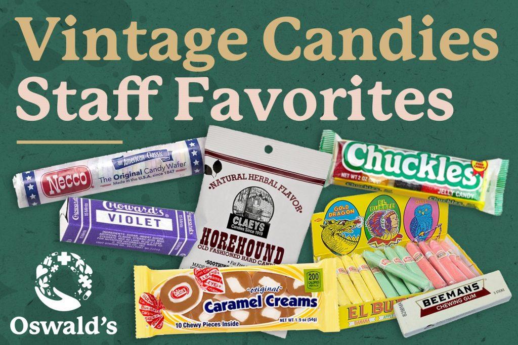 Vintage Candies: Staff Favorites