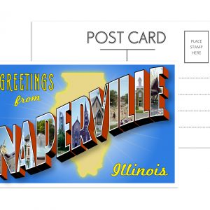 Naperville Postcard image. Front and back of postcard. Front is a stylized Naperville, IL logo with box letters and iconic Naperville landmarks.