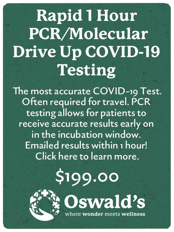 Rapid 1 Hour PCR/Molecular Drive Up COVID-19 Testing Coming Soon button image. Image of the title and a $199 price over the Oswald's logo.